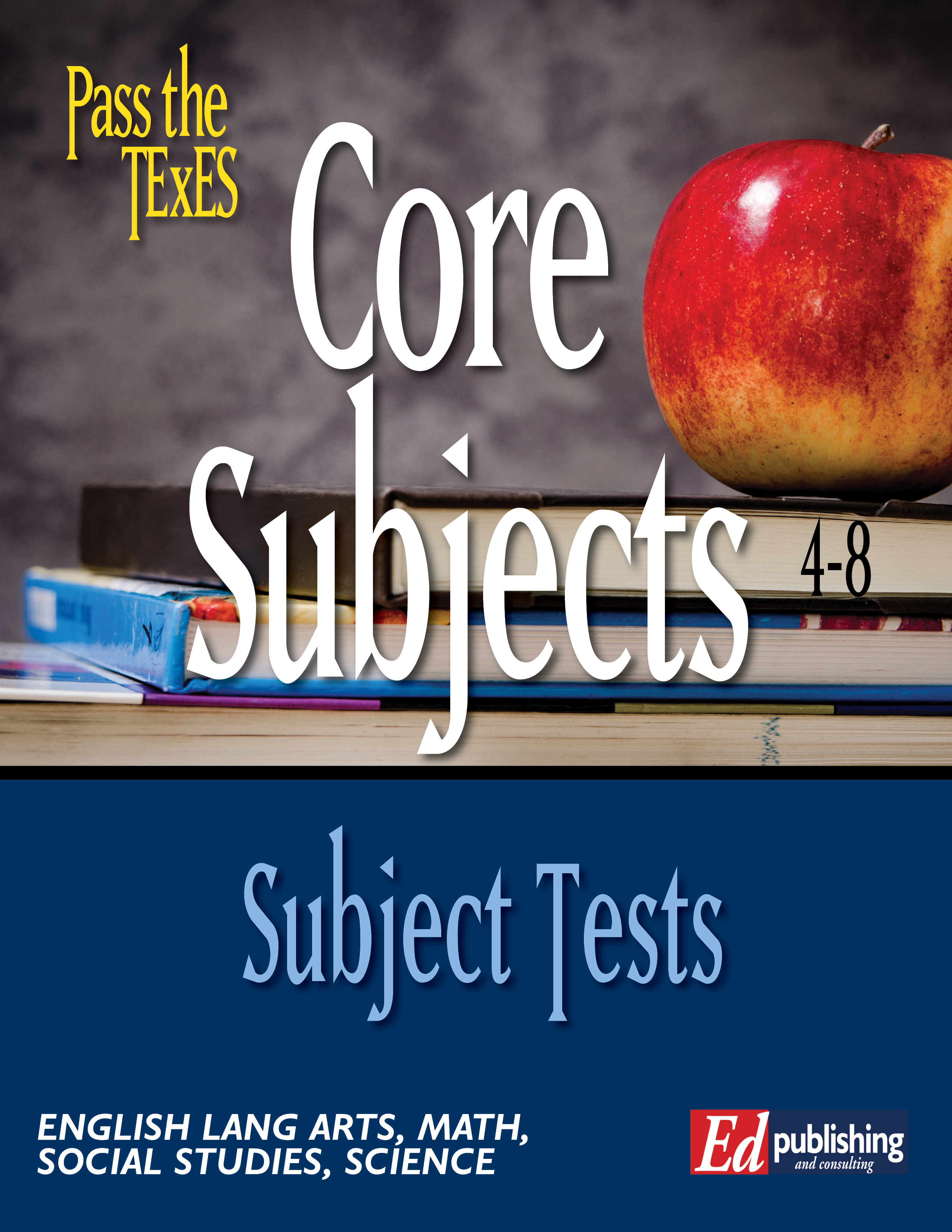 Core Subjects 4-8 INDIVIDUAL SUBJECTS [DOWNLOADABLE EBOOK ]