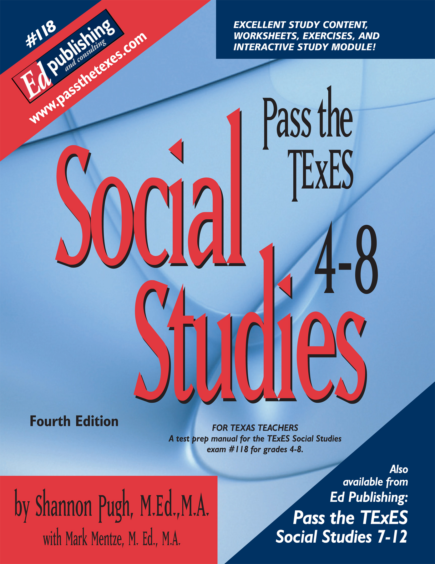 Passing the texes certification exam - Social Studies 4 8 3rd Ed For 118 Hard Copy