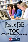 Pass the TExES TOC