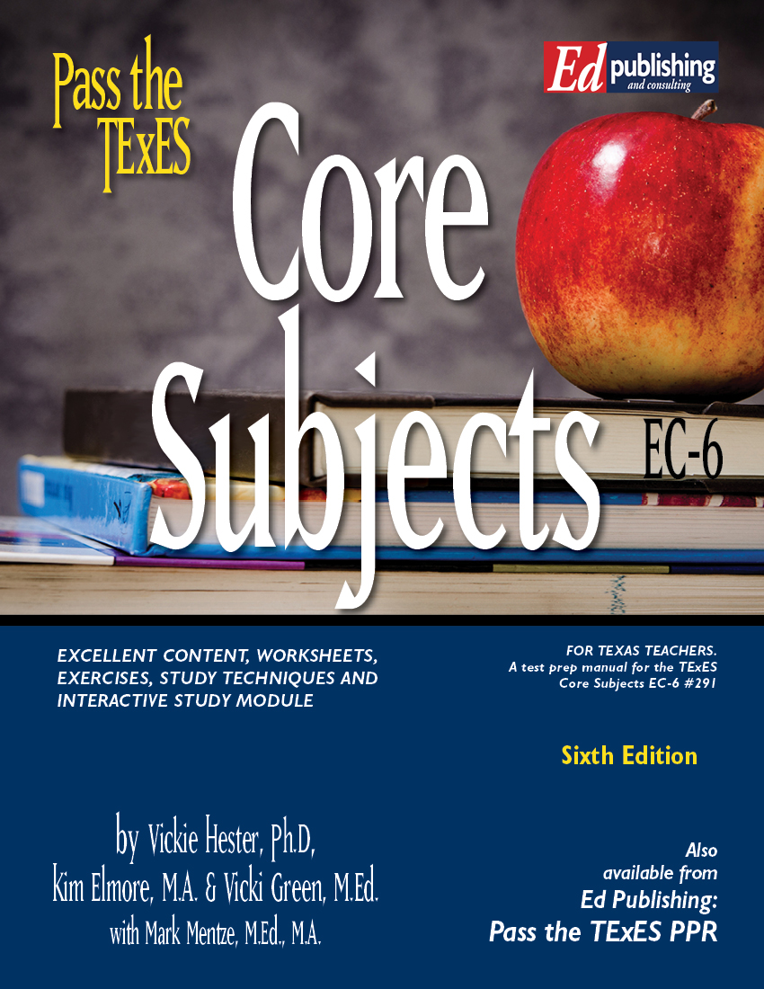 Core Subjects EC-6, 4th Ed for #291 [HARD COPY]
